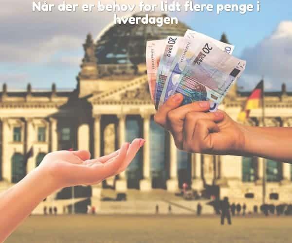 Når der er behov for lidt flere penge i hverdagen