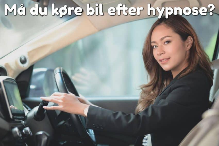 Må du køre bil efter hypnose?